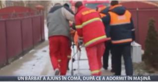 Un bărbat a ajuns în comă, după ce a adormit în mașină